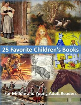 25 Favorite Children's Books for Middle and Young Adult Readers