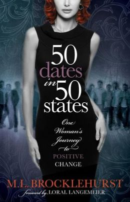 50 Dates in 50 States: One Woman's Journey to Positive Change