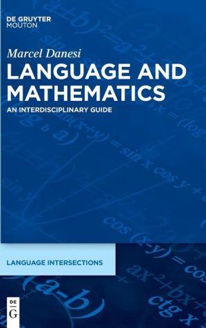 Language and Mathematics: An Interdisciplinary Guide