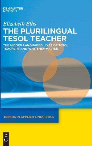 The Plurilingual ESOL Teacher