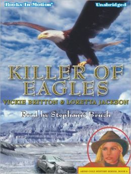 Killer of Eagles: Ardis Cole Mystery Series, Book 6