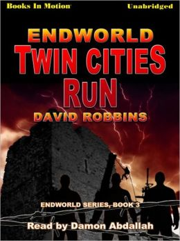 Twin Cities Run: Endworld Series, Book 3