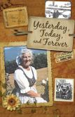 Book Cover Image. Title: Yesterday, Today & Forever, Author: Maria von Trapp
