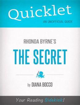 Quicklet on Rhonda Byrne's The Secret