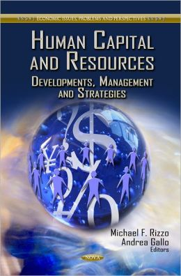 Human Capital and Resources: Developments, Management and Strategies