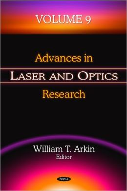 Advances in Laser and Optics Research. Volume 9