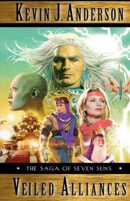 The Saga of Seven Suns: Veiled Alliances - A Prequel Novella to The Saga of Seven Suns