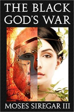 The Black God's War: [A Stand-Alone Novel] (Splendor and Ruin, Book I)
