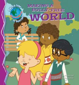 Making a Bully-Free World eBook
