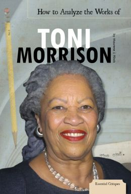 How to Analyze the Works of Toni Morrison eBook