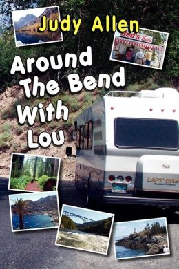 Around the Bend with Lou