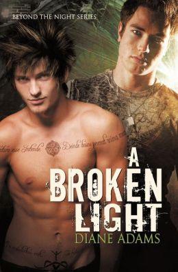 A Broken Light (Beyond the Night #1)