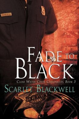 Fade to Black (Clear Water Creek #3)