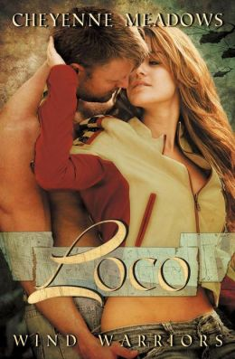 Loco (Wind Warriors #2)
