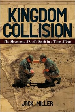 Kingdom Collision: The Movement of God's Spirit in a Time of War