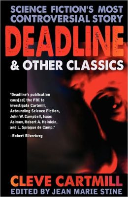 Deadline & Other Controversial Sf Classics
