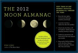 The 2012 Moon Almanac