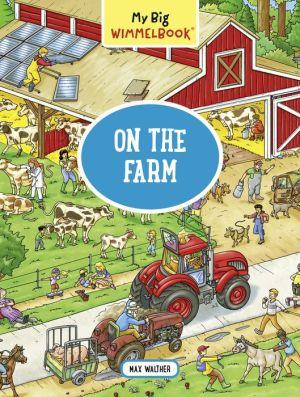 My Big Wimmelbook-On the Farm