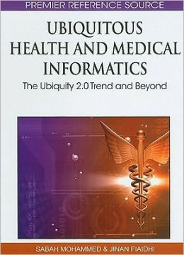 Ubiquitous Health And Medical Informatics