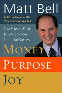 Money, Purpose, Joy