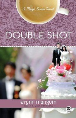 Double Shot (Maya Davis Series)