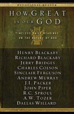How Great Is Our God: Timeless Daily Readings on the Nature of God