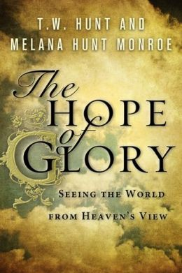 The Hope of Glory: Seeing the World from Heaven's View