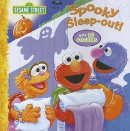 Sesame Street Spooky Sleep-Out! [With Sticker(s)]