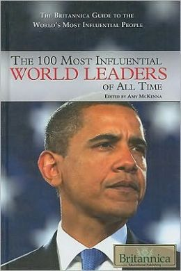 The 100 Most Influential World Leaders of All Time