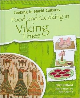 Food and Cooking in Viking Times