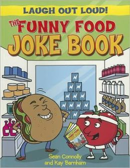 The Funny Food Joke Book