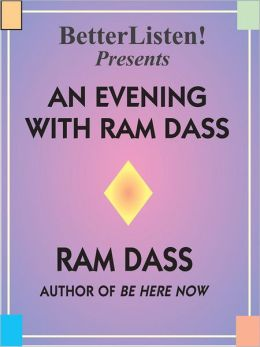 An Evening with Ram Dass: A Benefit for the Seva Foundation