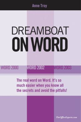 Dreamboat on Word: Word 2000, Word 2002, Word 2003