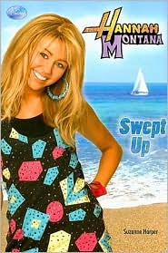 Swept Up (Hannah Montana Series)