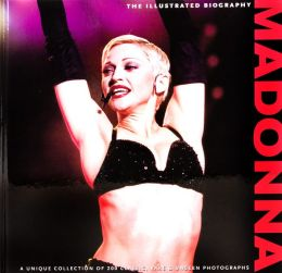 Madonna: The Illustrated History