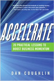 Accelerate: 20 Practical Lessons to Boost Business Momentum