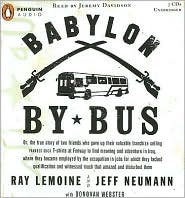 Babylon by Bus : Or, the True Story of Two Friends Who Gave Up Their Valuable Franchise Selling