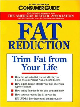 Fat Reduction: Trim Fat from Your Life
