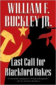 Last Call for Blackford Oakes (Blackford Oakes Series)
