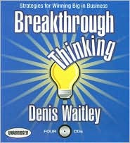 Breakthrough Thinking: Strategies for Winning Big in Business