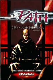The Path, Volume 3: Death and Dishonor