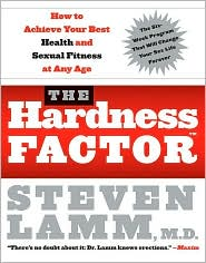Hardness Factor: How to Achieve Your Best Health and Sexual Fitness at Any Age