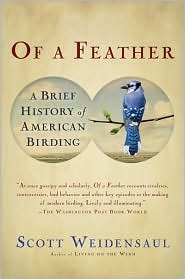 Of a Feather: A Brief History of American Birding
