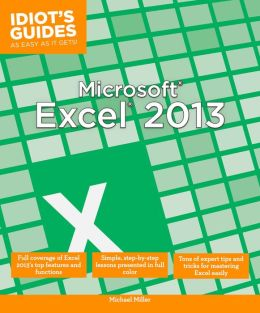Idiot's Guides: Microsoft Excel 2013