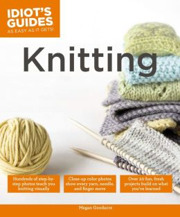 Idiot's Guides: Knitting (PagePerfect NOOK Book)