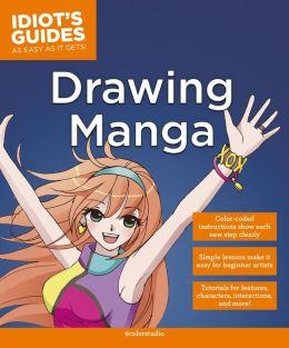 Idiot's Guides: Drawing Manga (PagePerfect NOOK Book)