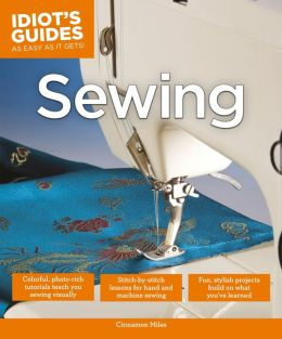 Idiot's Guides: Sewing (PagePerfect NOOK Book)