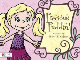 Precious Puddin'
