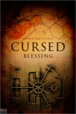 Cursed Blessing: Book One of Trilogy of the Chosen