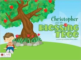 Christopher and the Blessing Tree